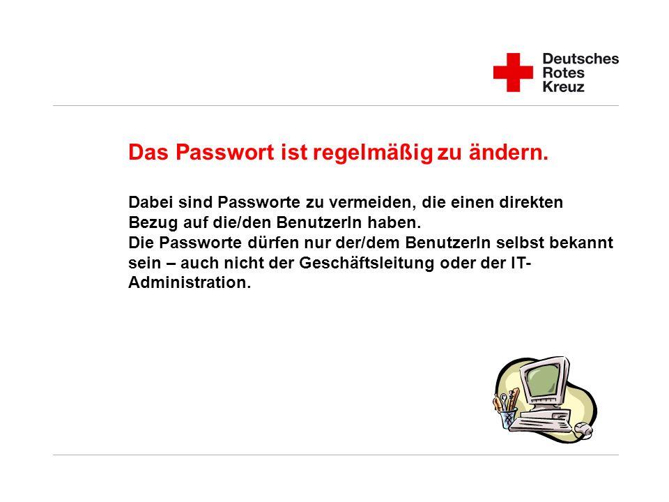 Das Passwort ist regelmäßig zu ändern