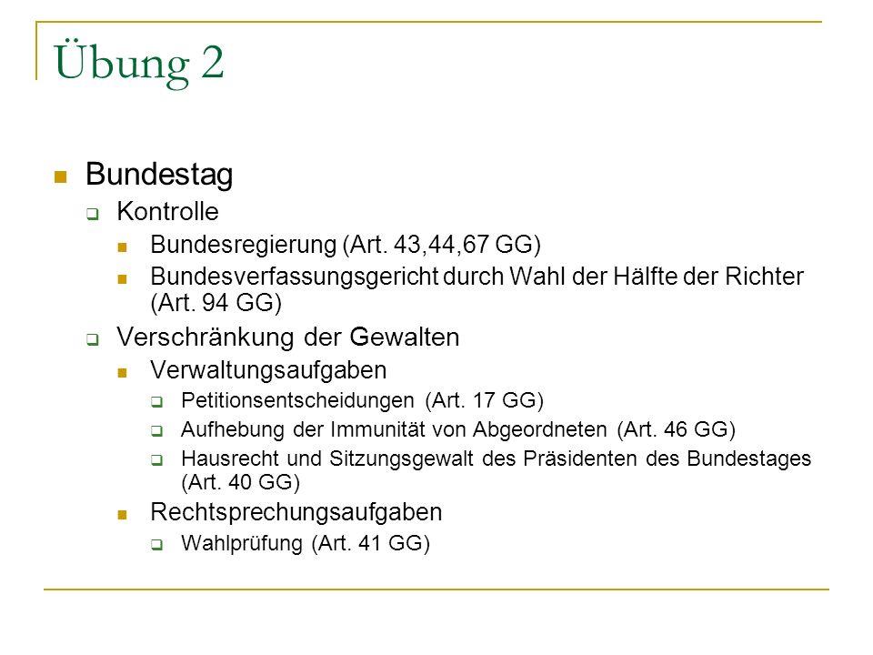 Übung 2 Bundestag Kontrolle Verschränkung der Gewalten