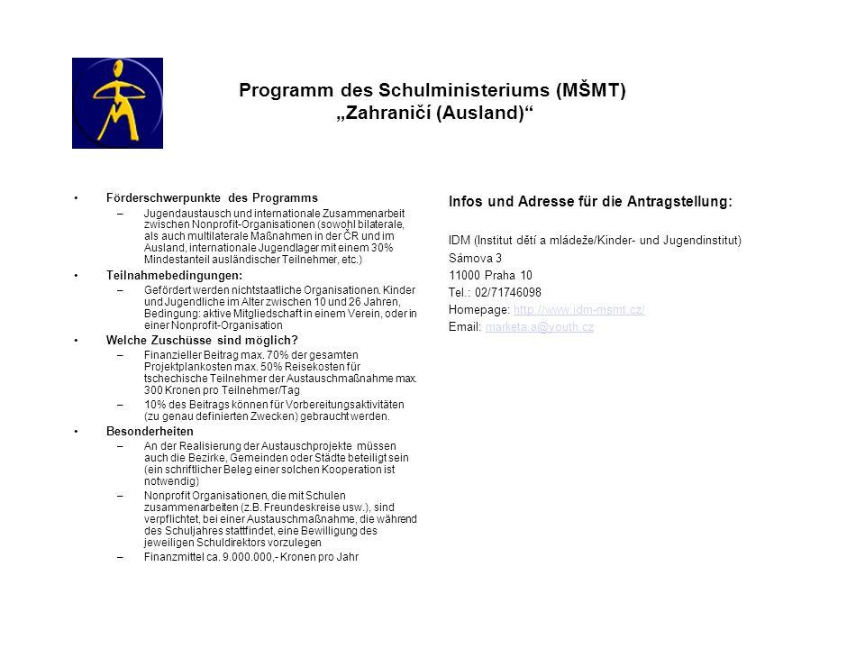 """Programm des Schulministeriums (MŠMT) """"Zahraničí (Ausland)"""