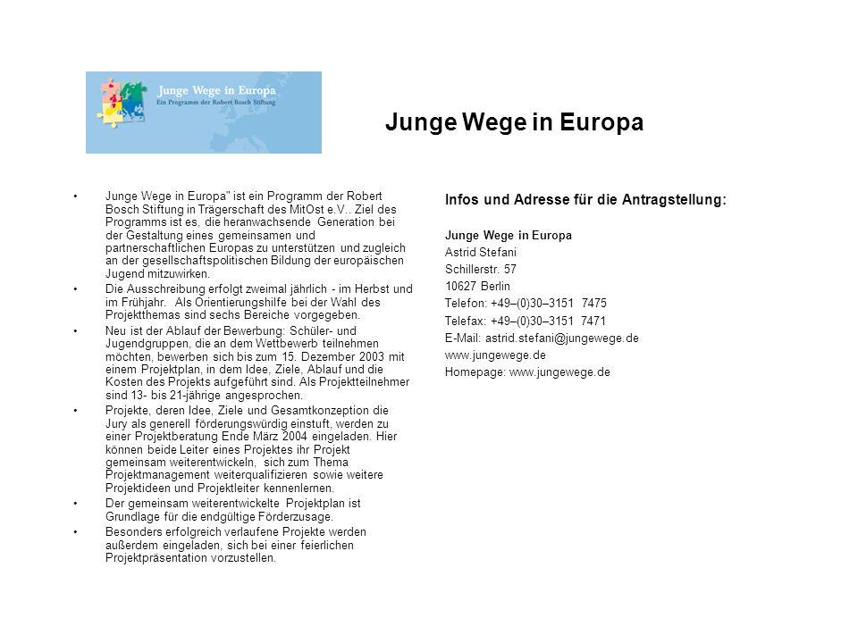 Junge Wege in Europa Infos und Adresse für die Antragstellung: