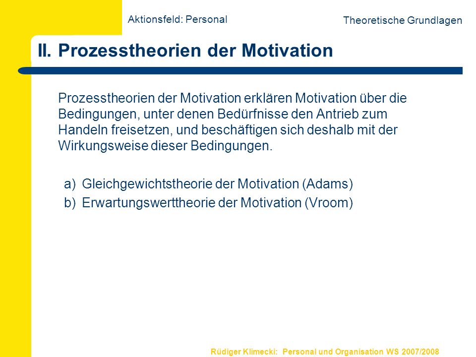 II. Prozesstheorien der Motivation