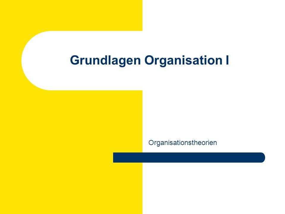 Grundlagen Organisation I