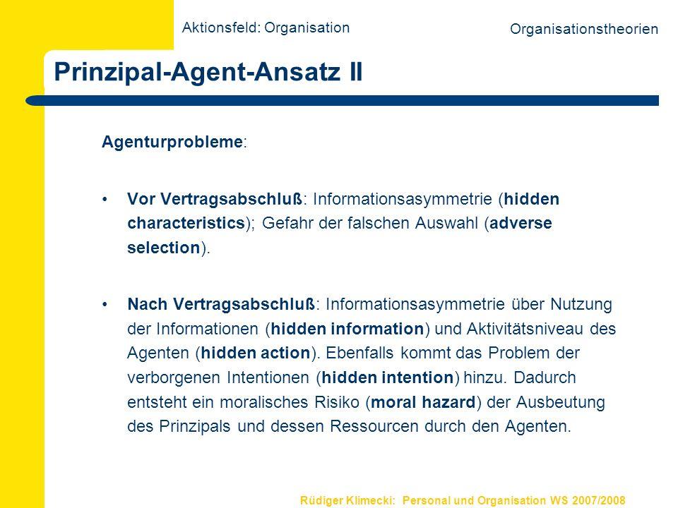 Prinzipal-Agent-Ansatz II