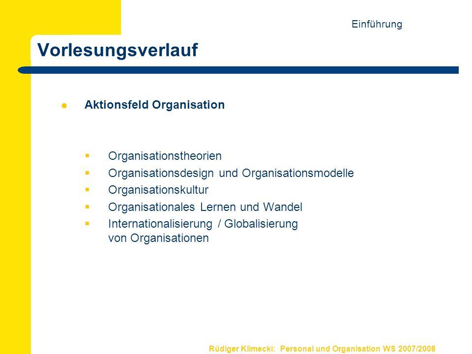 Vorlesungsverlauf Aktionsfeld Organisation Organisationstheorien
