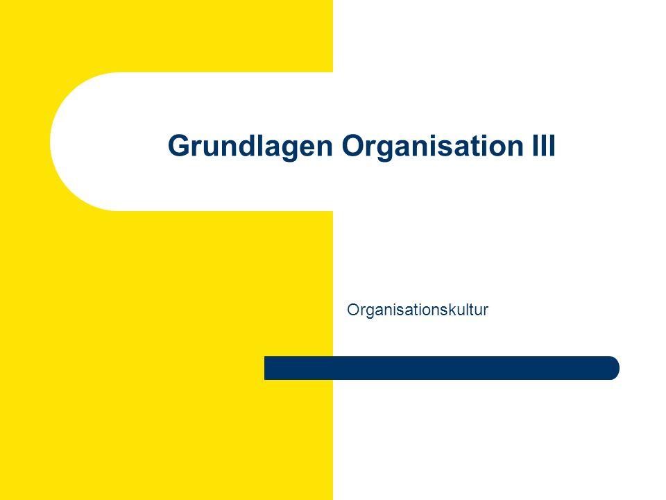 Grundlagen Organisation III