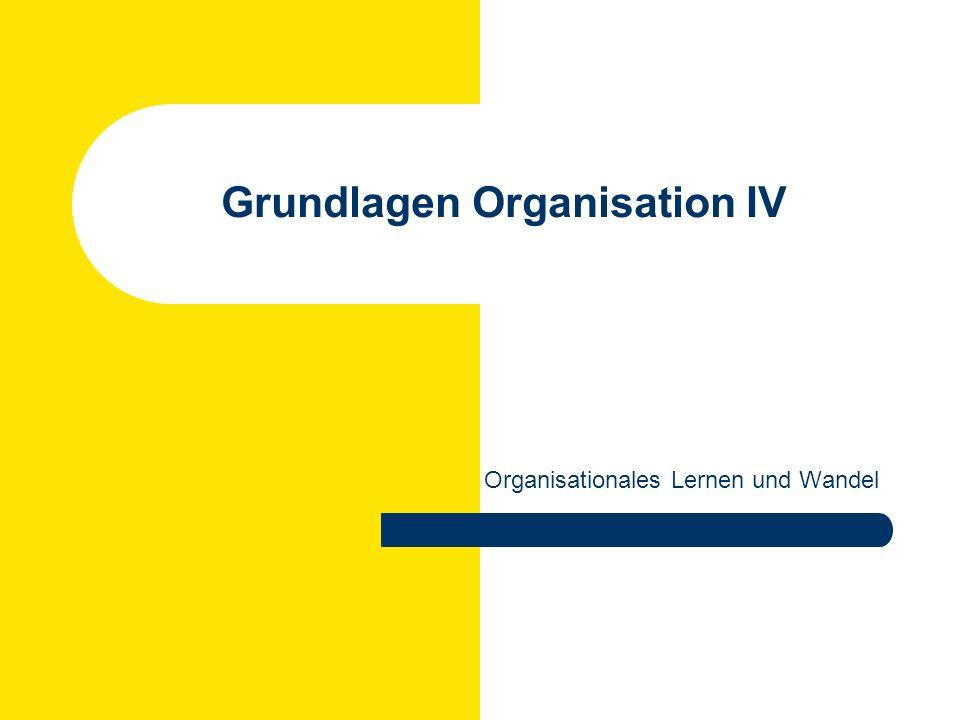 Grundlagen Organisation IV