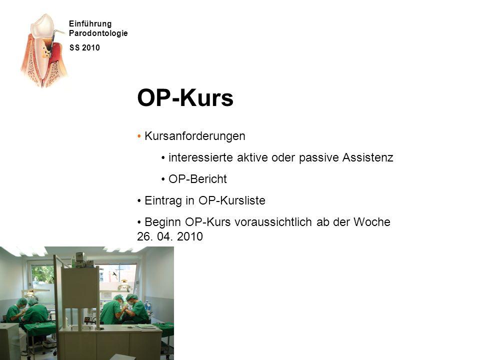 OP-Kurs Kursanforderungen interessierte aktive oder passive Assistenz