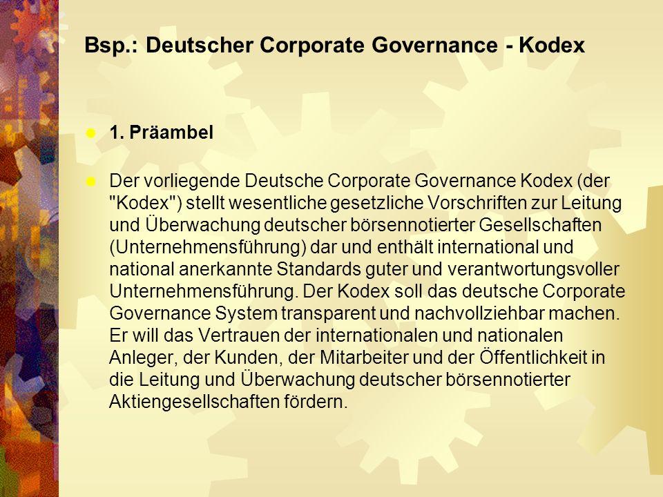 Bsp.: Deutscher Corporate Governance - Kodex