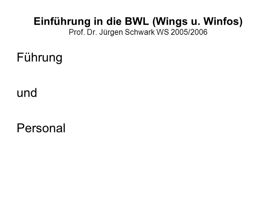 Einführung in die BWL (Wings u. Winfos) Prof. Dr