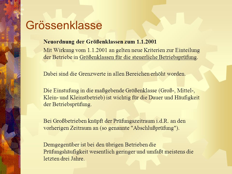Grössenklasse Neuordnung der Größenklassen zum 1.1.2001
