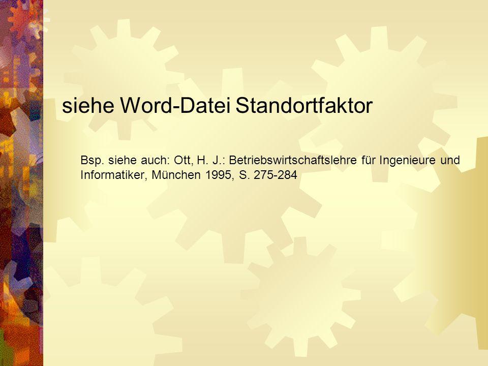 siehe Word-Datei Standortfaktor