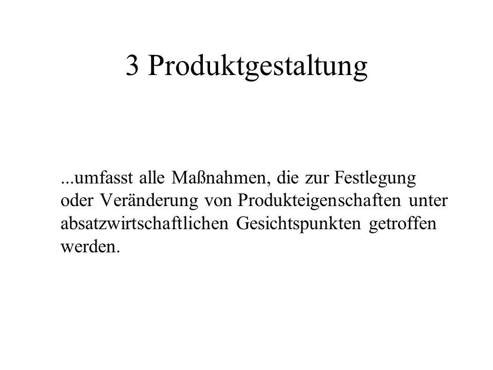 3 Produktgestaltung