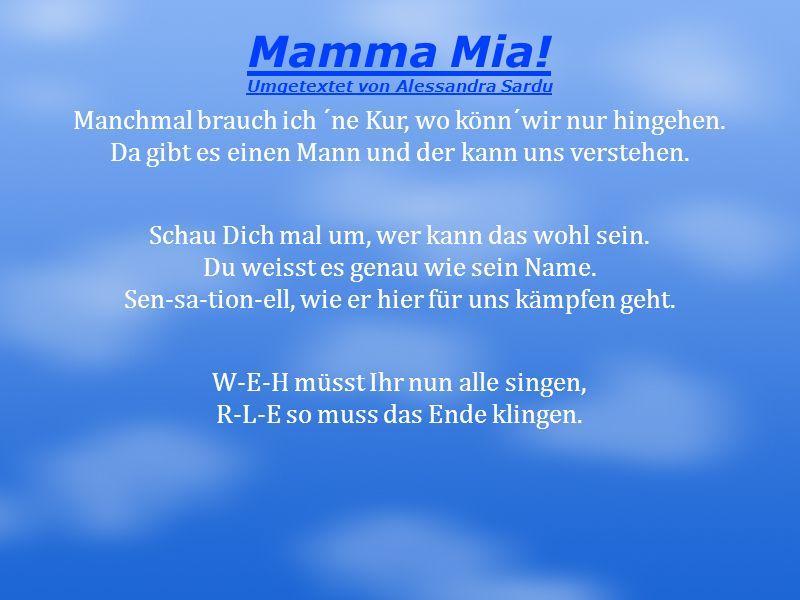 Mamma Mia! Umgetextet von Alessandra Sardu