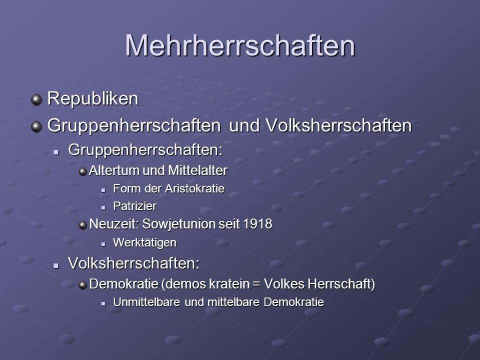 Mehrherrschaften Republiken Gruppenherrschaften und Volksherrschaften