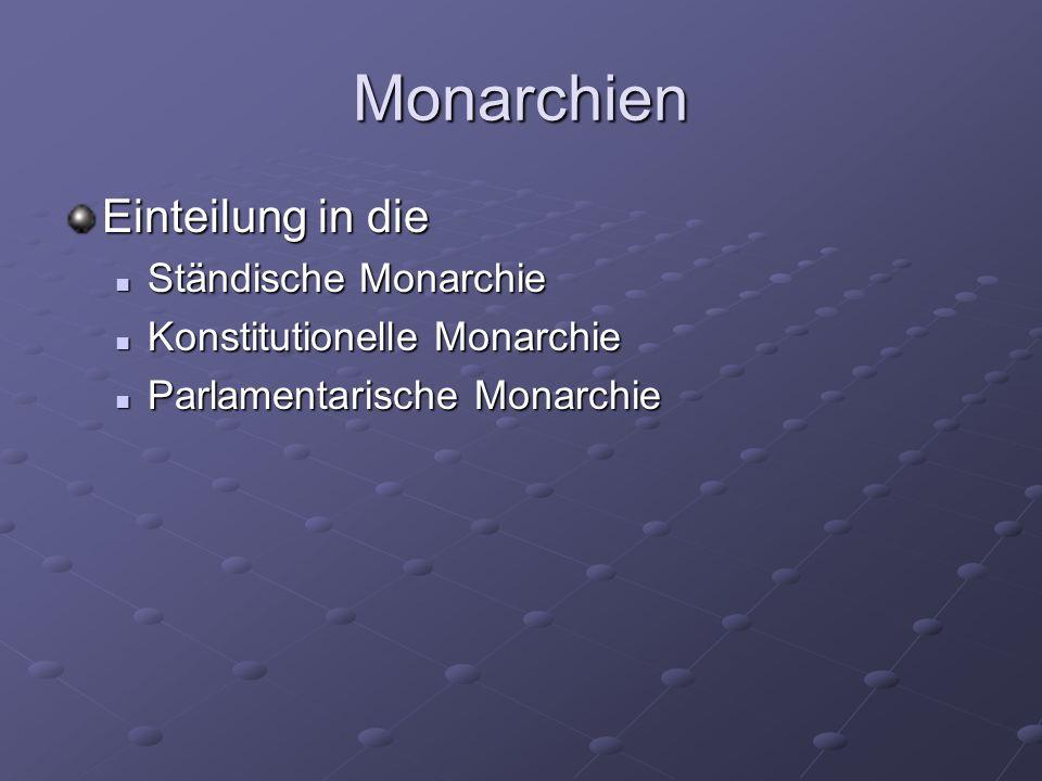 Monarchien Einteilung in die Ständische Monarchie