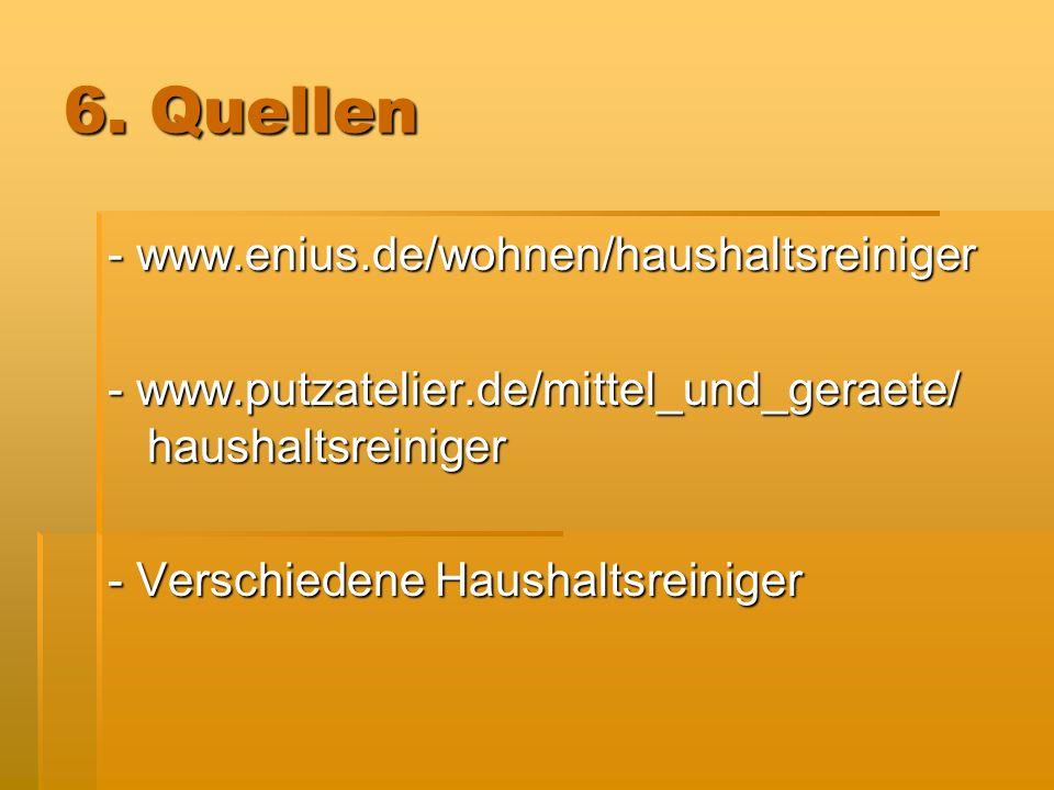6. Quellen - www.enius.de/wohnen/haushaltsreiniger