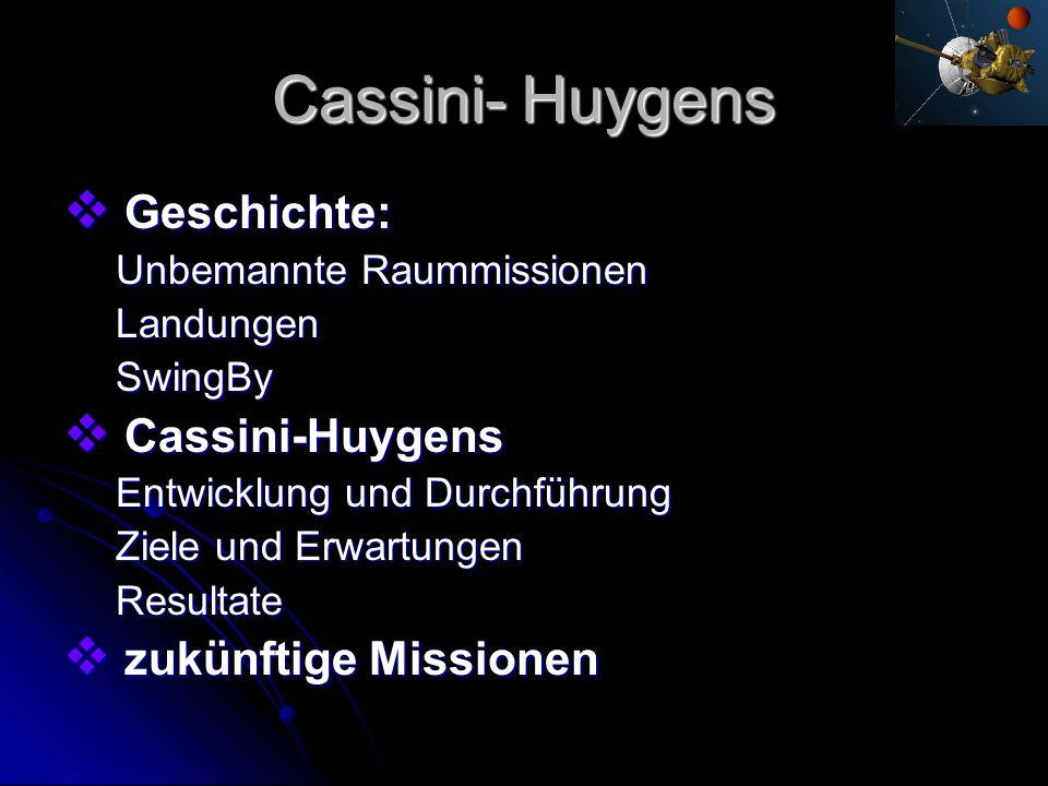 Cassini- Huygens Geschichte: Cassini-Huygens zukünftige Missionen