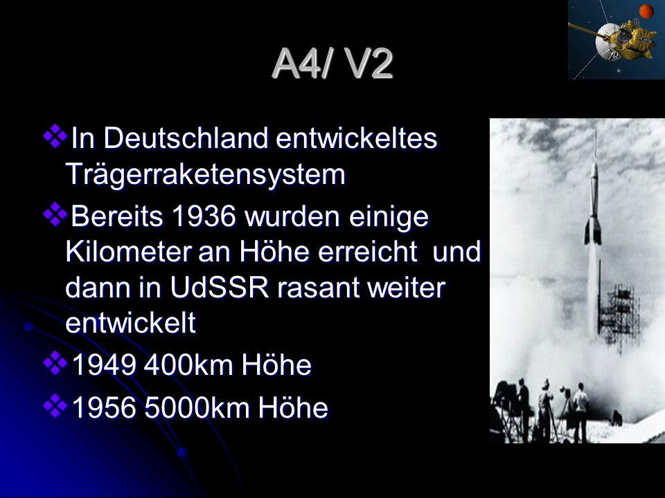 A4/ V2 In Deutschland entwickeltes Trägerraketensystem