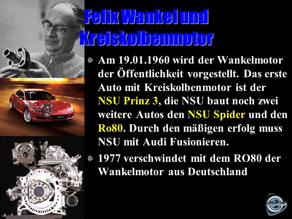 Felix Wankel und Kreiskolbenmotor