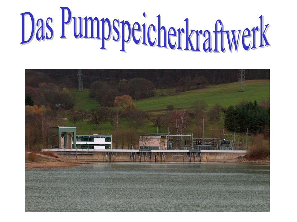 Das Pumpspeicherkraftwerk