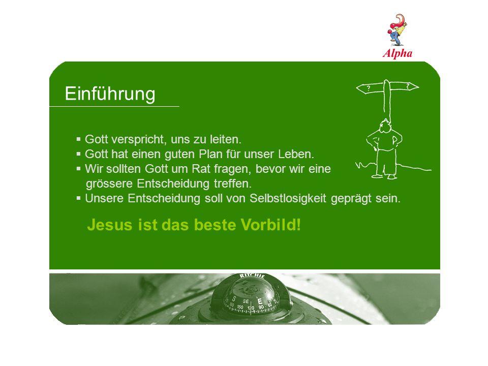 Einführung Jesus ist das beste Vorbild!