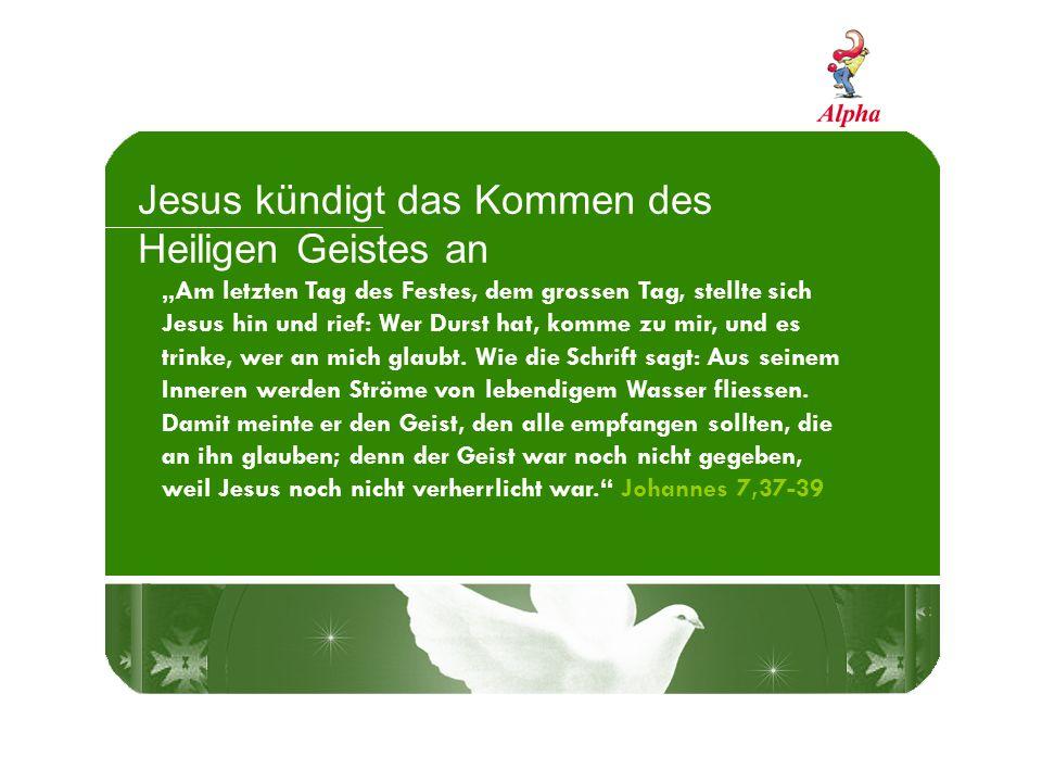 Jesus kündigt das Kommen des Heiligen Geistes an