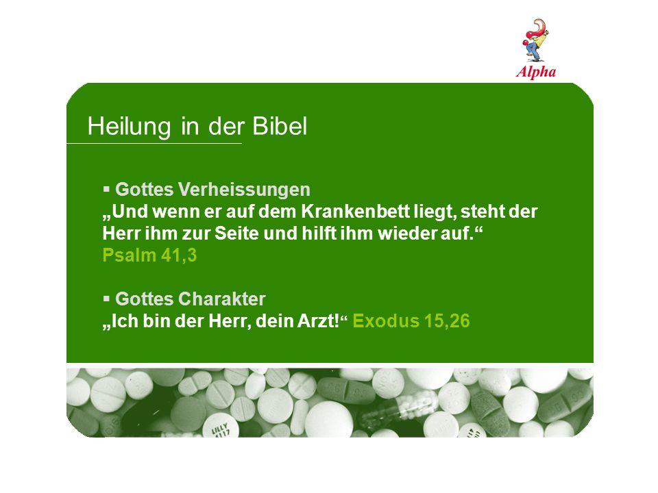 Heilung in der Bibel Gottes Verheissungen