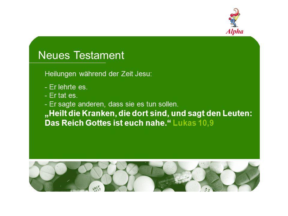 Neues Testament Heilungen während der Zeit Jesu: Er lehrte es. Er tat es. Er sagte anderen, dass sie es tun sollen.