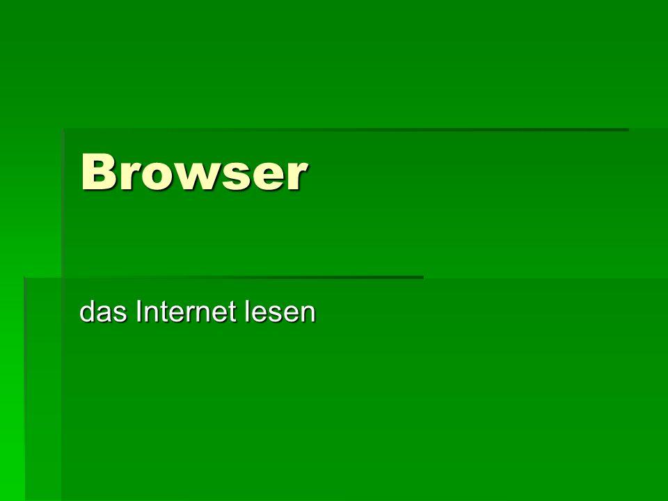Browser das Internet lesen