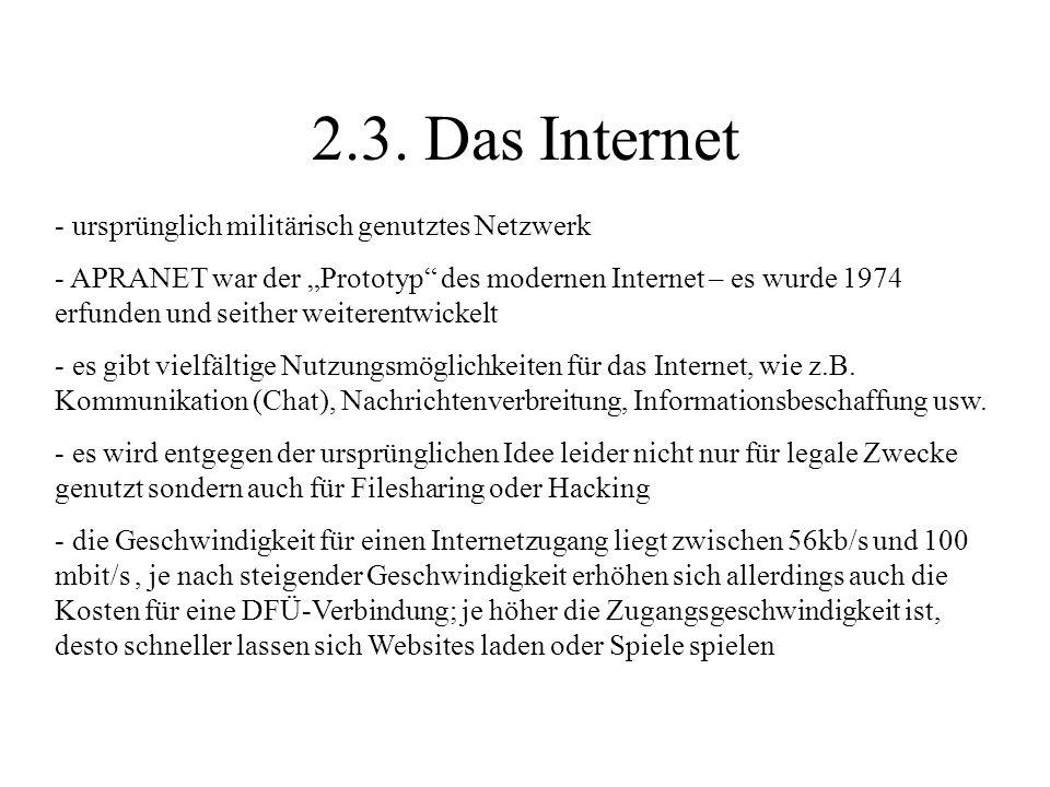 2.3. Das Internet ursprünglich militärisch genutztes Netzwerk