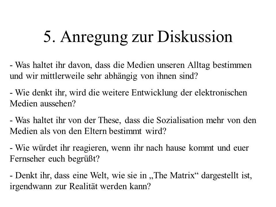 5. Anregung zur Diskussion