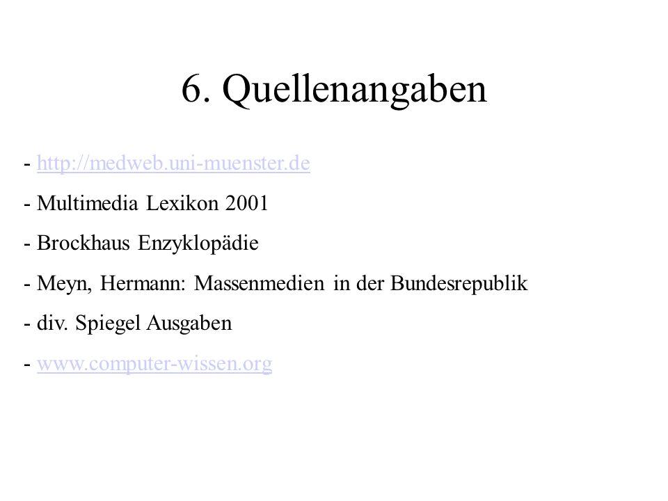6. Quellenangaben http://medweb.uni-muenster.de