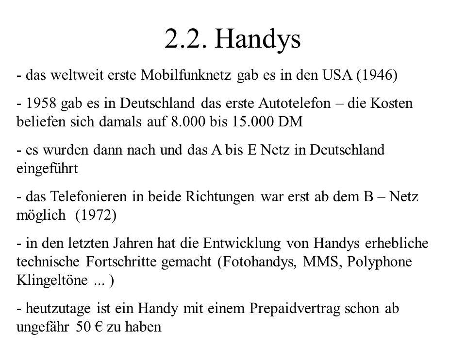 2.2. Handys das weltweit erste Mobilfunknetz gab es in den USA (1946)