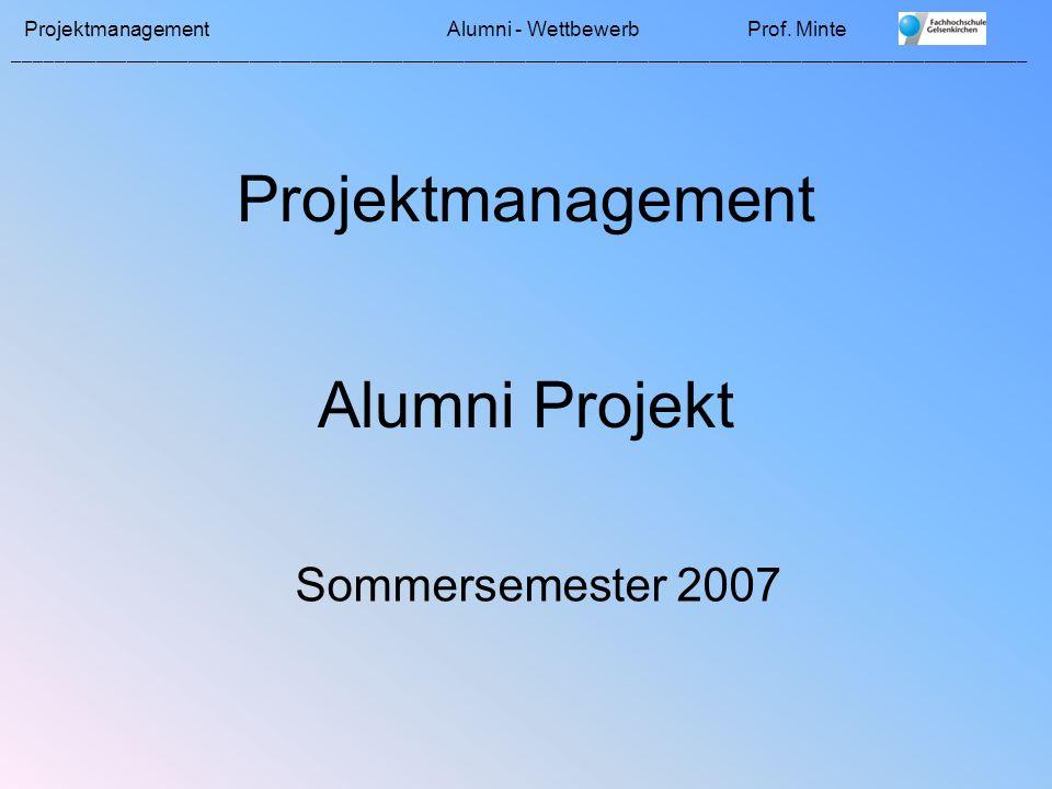 Projektmanagement Alumni Projekt Sommersemester 2007