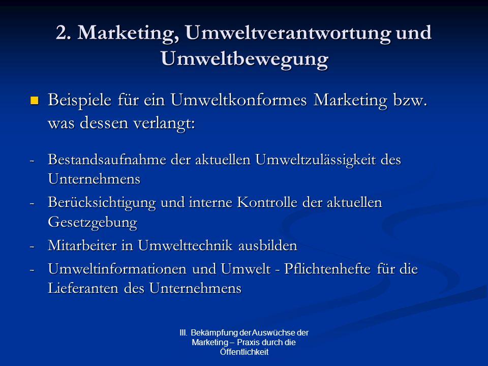 2. Marketing, Umweltverantwortung und Umweltbewegung
