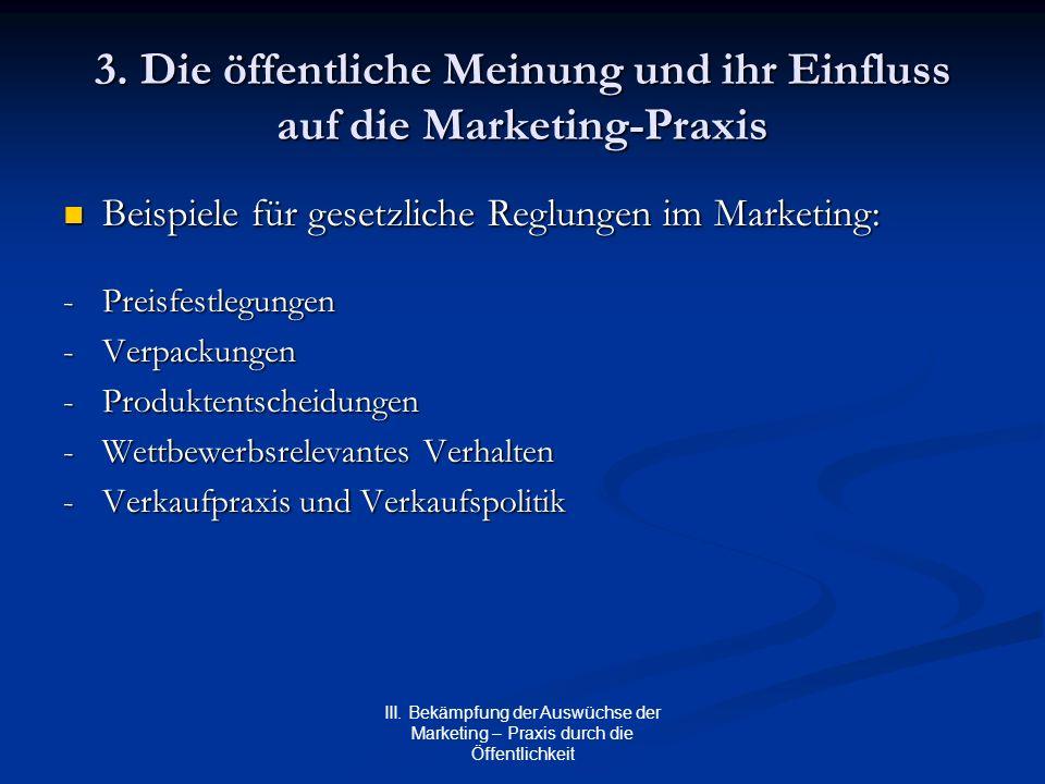 3. Die öffentliche Meinung und ihr Einfluss auf die Marketing-Praxis
