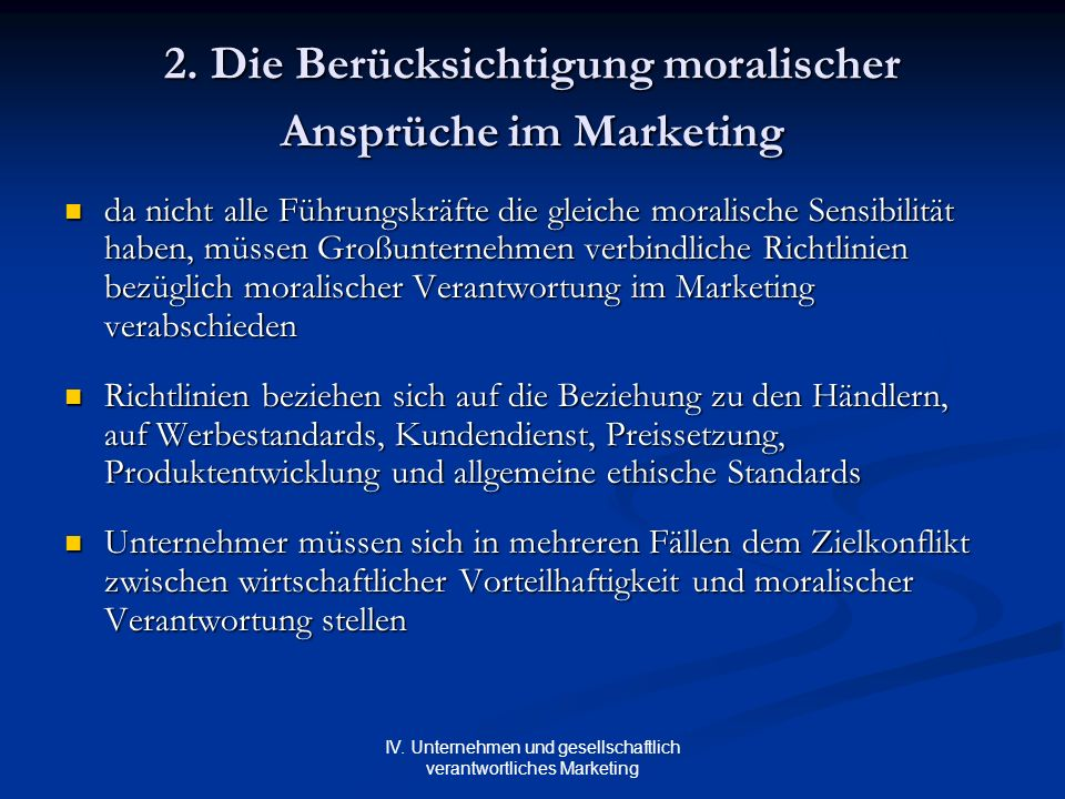 2. Die Berücksichtigung moralischer Ansprüche im Marketing