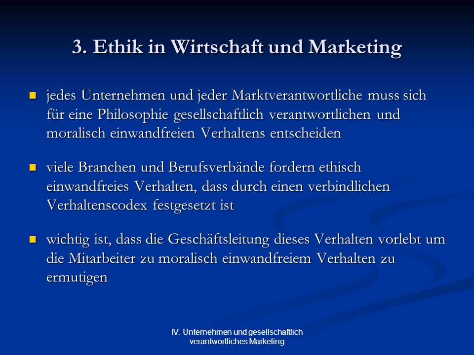 3. Ethik in Wirtschaft und Marketing