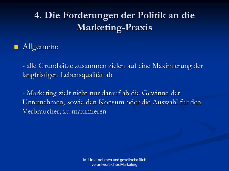 4. Die Forderungen der Politik an die Marketing-Praxis