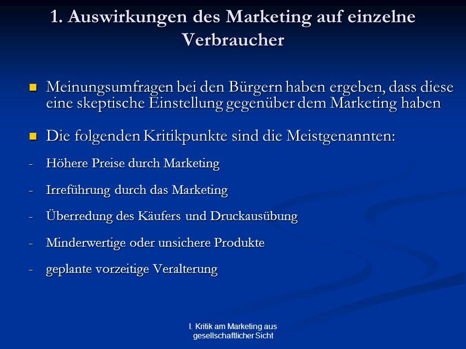 1. Auswirkungen des Marketing auf einzelne Verbraucher