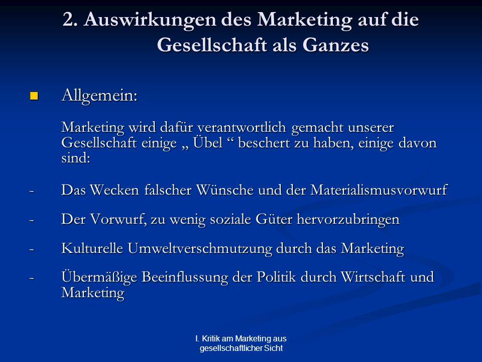 2. Auswirkungen des Marketing auf die Gesellschaft als Ganzes