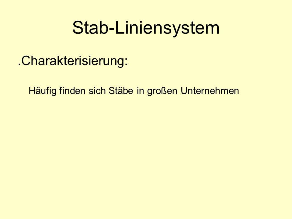 Stab-Liniensystem .Charakterisierung: