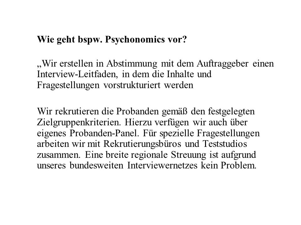 Wie geht bspw. Psychonomics vor