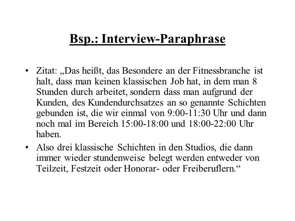 Bsp.: Interview-Paraphrase