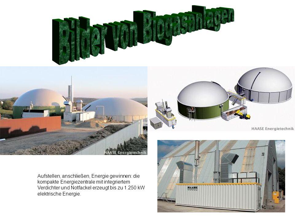 Bilder von Biogasanlagen