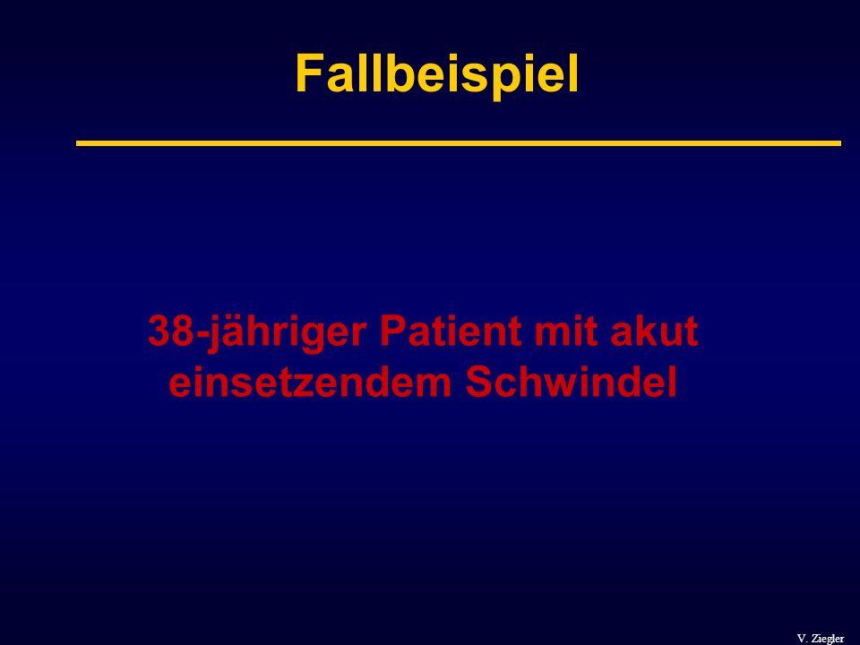 38-jähriger Patient mit akut einsetzendem Schwindel