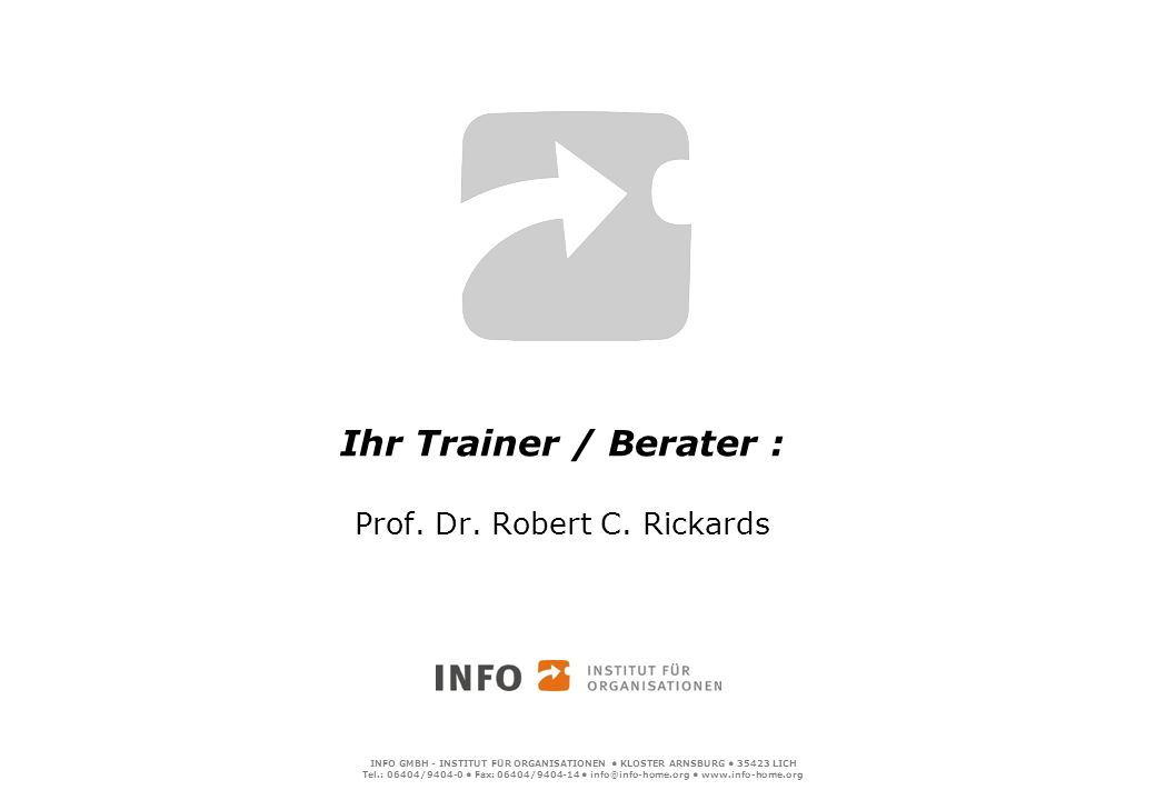 Ihr Trainer / Berater : Prof. Dr. Robert C. Rickards