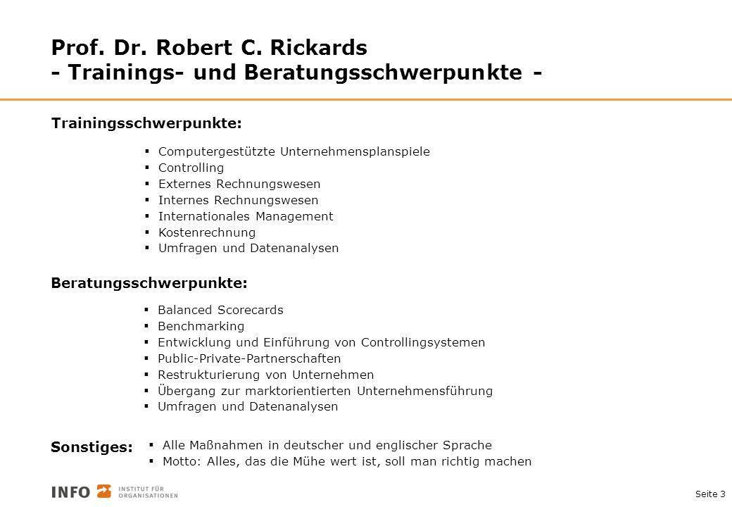 Prof. Dr. Robert C. Rickards - Trainings- und Beratungsschwerpunkte -