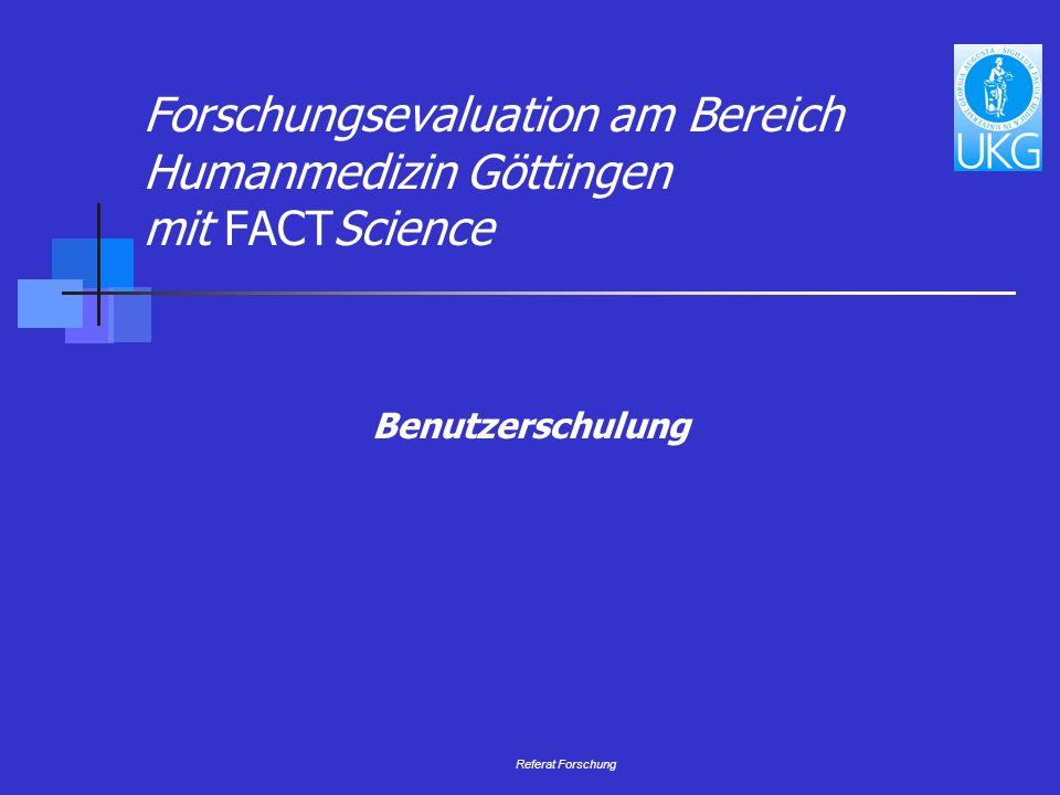 Forschungsevaluation am Bereich Humanmedizin Göttingen mit FACTScience