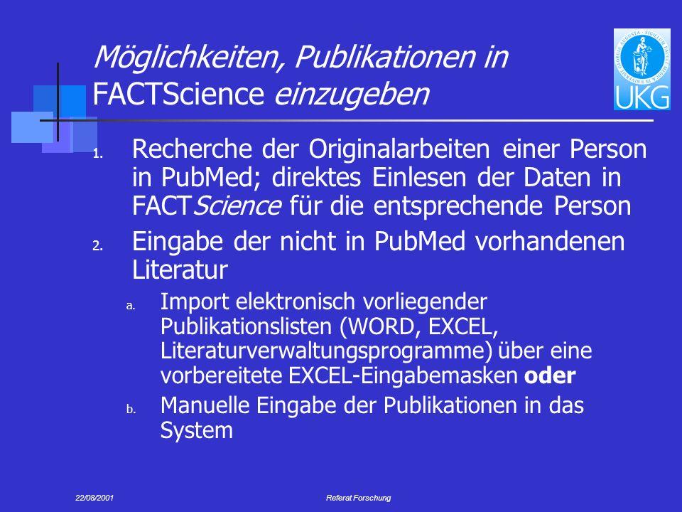 Möglichkeiten, Publikationen in FACTScience einzugeben